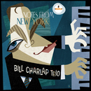 Notes From New York/Bill Charlap Trio