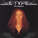 E-TYPE/ジ・エクスブロ-ラ-/E-Type