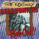 Rave On!!/The Kentucky Headhunters