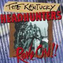 Rave On!!/The Kentucky Headhunters