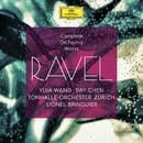 ラヴェル:管弦楽作品集/Yuja Wang, Ray Chen, Tonhalle-Orchester Zürich, Lionel Bringuier