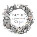 Morgen Komt Het Goed/Diggy Dex