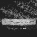 Whole Lotta Lovin' (Grandtheft Remix)/DJ Mustard, Travis Scott