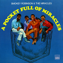 A Pocket Full Of Miracles/Smokey Robinson & The Miracles