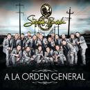 A La Orden General/La Séptima Banda