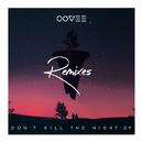Don't Kill The Night (Remixes) (feat. Rhett Fisher)/OOVEE, Flatdisk
