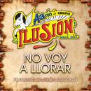 No Voy A Llorar (feat. Panteón Rococó)/Aarón Y Su Grupo Ilusión