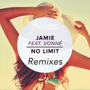 No Limit (Remixes) (feat. Vonné)/Jamie