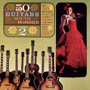 Go South Of The Border, Vol. 2/The 50 Guitars Of Tommy Garrett