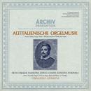 Altitalienische Orgelmusik/Fernando Germani