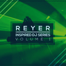Inspired DJ Series (Vol. 1)/Reyer