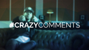 #CrazyComments/Brandon Beal