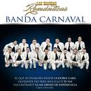 Las Bandas Románticas/Banda Carnaval