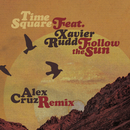 Follow The Sun (Alex Cruz Remix) (feat. Xavier Rudd)/Time Square
