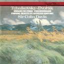 Tchaikovsky: Serenade For Strings / Dvorák: Serenade For Strings/Sir Colin Davis, Symphonieorchester des Bayerischen Rundfunks