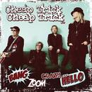 Bang, Zoom, Crazy…Hello/CHEAP TRICK