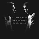 Allting blev så konstigt (feat. Aleks)/Mohammed Ali