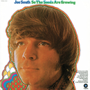 So The Seeds Are Growing/Joe South