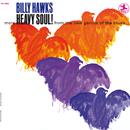 Heavy Soul!/Billy Hawks