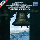 Rachmaninov: The Bells; Three Russian Songs/Vladimir Ashkenazy, Chorus of the Concertgebouw Orchestra, Royal Concertgebouw Orchestra