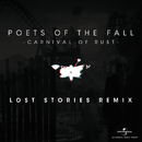 Carnival Of Rust (Lost Stories Remix)/Poets Of The Fall