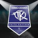 Paita Kattoon/Tuomas Kauhanen