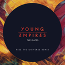 The Gates (Ride The Universe Remix)/Young Empires