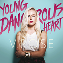 Young Dangerous Heart/V. Rose