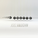 Kinetic/Joel Vaughn