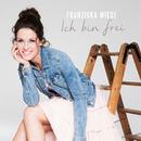 Ich bin frei/Franziska Wiese