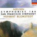 Nielsen: Symphonies Nos. 1 & 6/Herbert Blomstedt, San Francisco Symphony