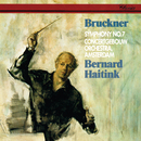 Bruckner: Symphony No. 7/Bernard Haitink, Royal Concertgebouw Orchestra