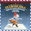 Stravinsky: Petrouchka; Scènes de ballet/Bernard Haitink, Berliner Philharmoniker