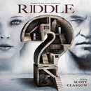 Riddle (Original Motion Picture Soundtrack)/Scott Glasgow