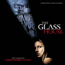 The Glass House (Original Motion Picture Soundtrack)/Christopher Young