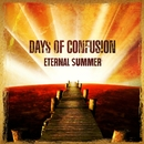 Eternal Summer/Days Of Confusion