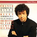 Franck: Symphony In D Minor / Bizet: Symphony In C/Orchestre de Paris, Semyon Bychkov