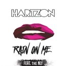 Rain On Me (feat. The NLY)/Hartzon
