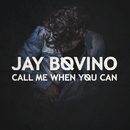 Call Me When You Can/Jay Bovino