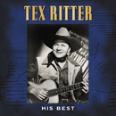 His Best (Rerecorded Version)/Tex Ritter