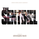 The Sentinel (Original Motion Picture Soundtrack)/Christophe Beck