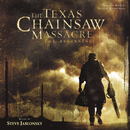 The Texas Chainsaw Massacre: The Beginning (Original Motion Picture Soundtrack)/Steve Jablonsky