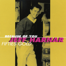 Because Of You (Fifties Gold)/Jeff Harnar