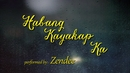 Habang Kayakap Ka(Lyric Video)/Zendee