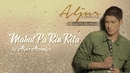 Mahal Pa Rin Kita(Lyric Video)/Aljur Abrenica