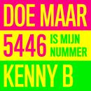 5446 Is Mijn Nummer/Doe Maar, Kenny B