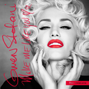Make Me Like You (The Remixes)/Gwen Stefani