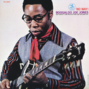 No Way! (feat. Grover Washington, Jr., Sonny Phillips, Butch Cornell, Jimmy Lewis, Bernard Purdie)/Boogaloo Joe Jones