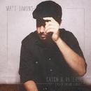 Catch & Release (Alex Adair Remix)/Matt Simons