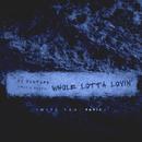 Whole Lotta Lovin' (With You Remix)/DJ Mustard, Travis Scott